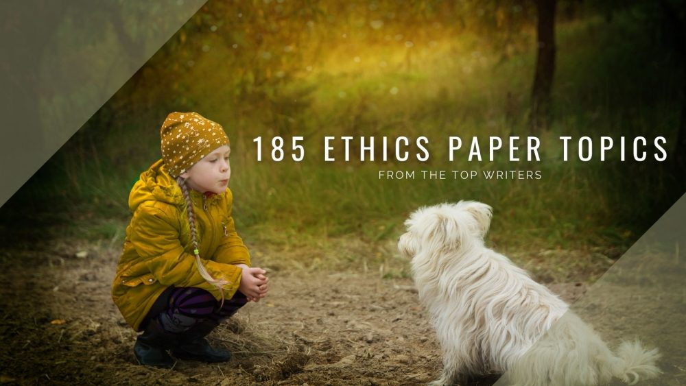 Ethics Paper Topics