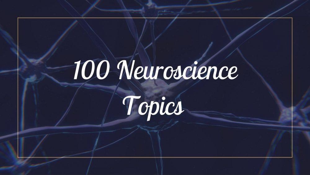Neuroscience Topics