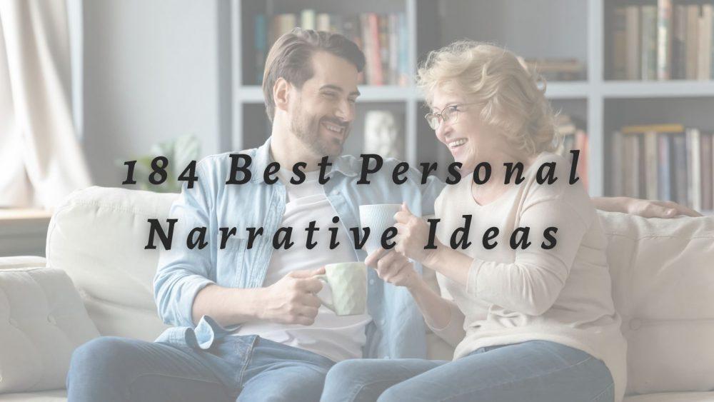 Personal Narrative Ideas