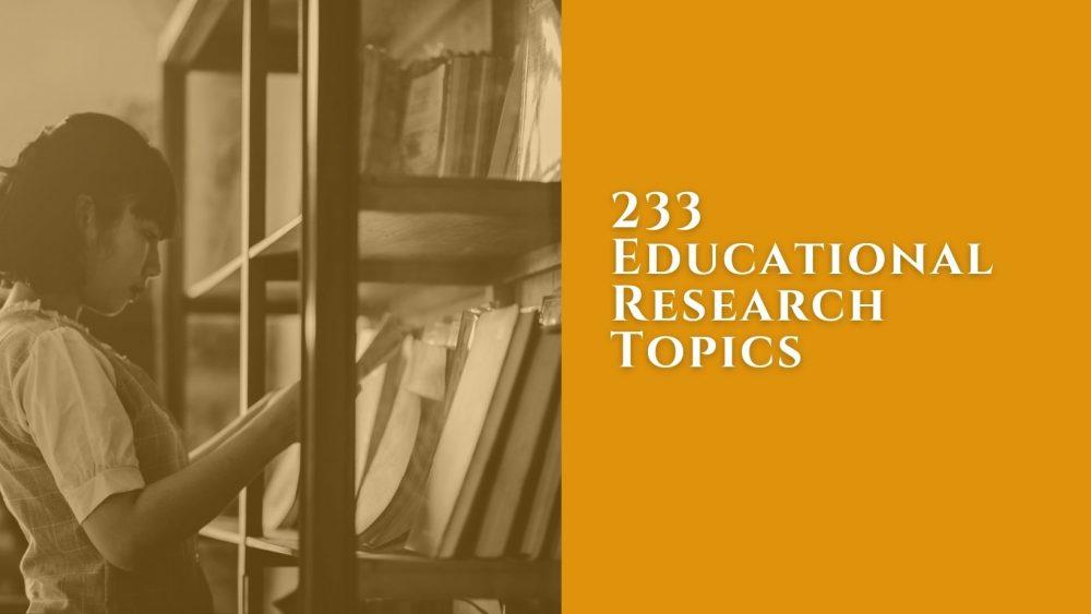 educational research topics