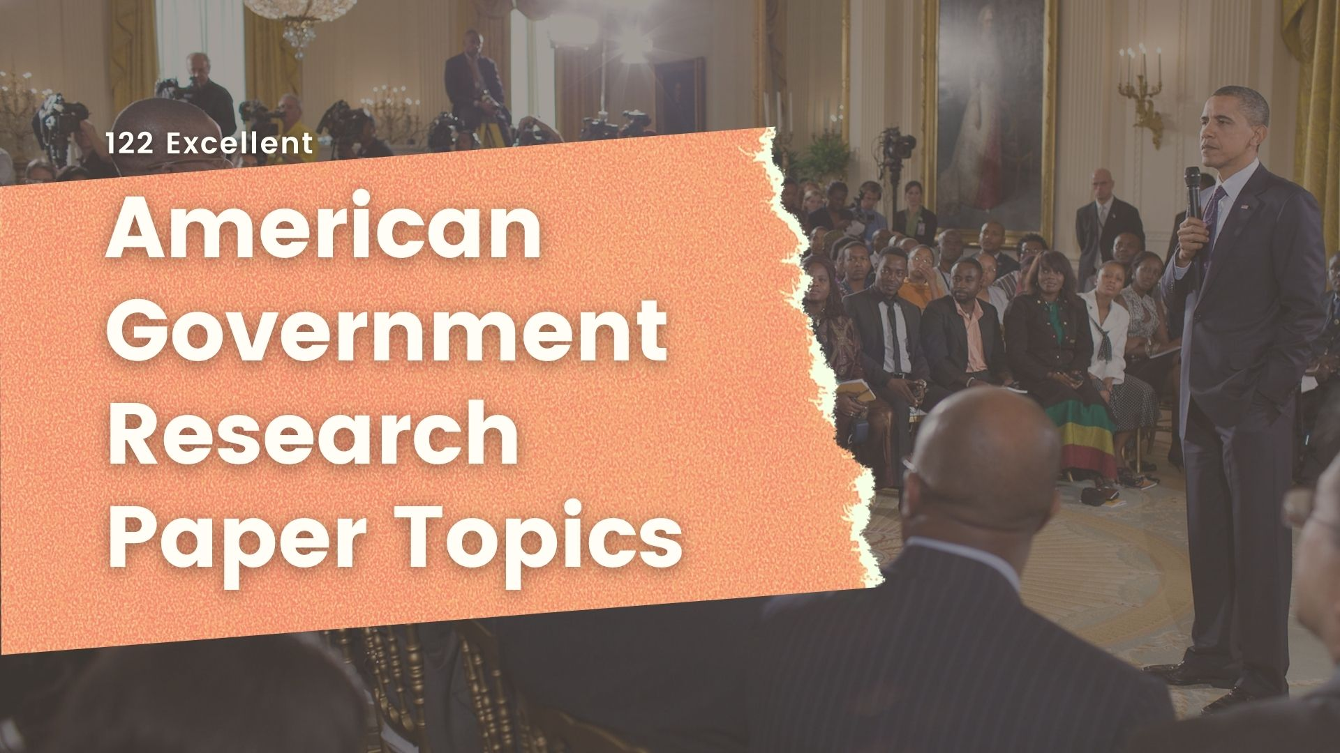 American Government Research Paper Topics